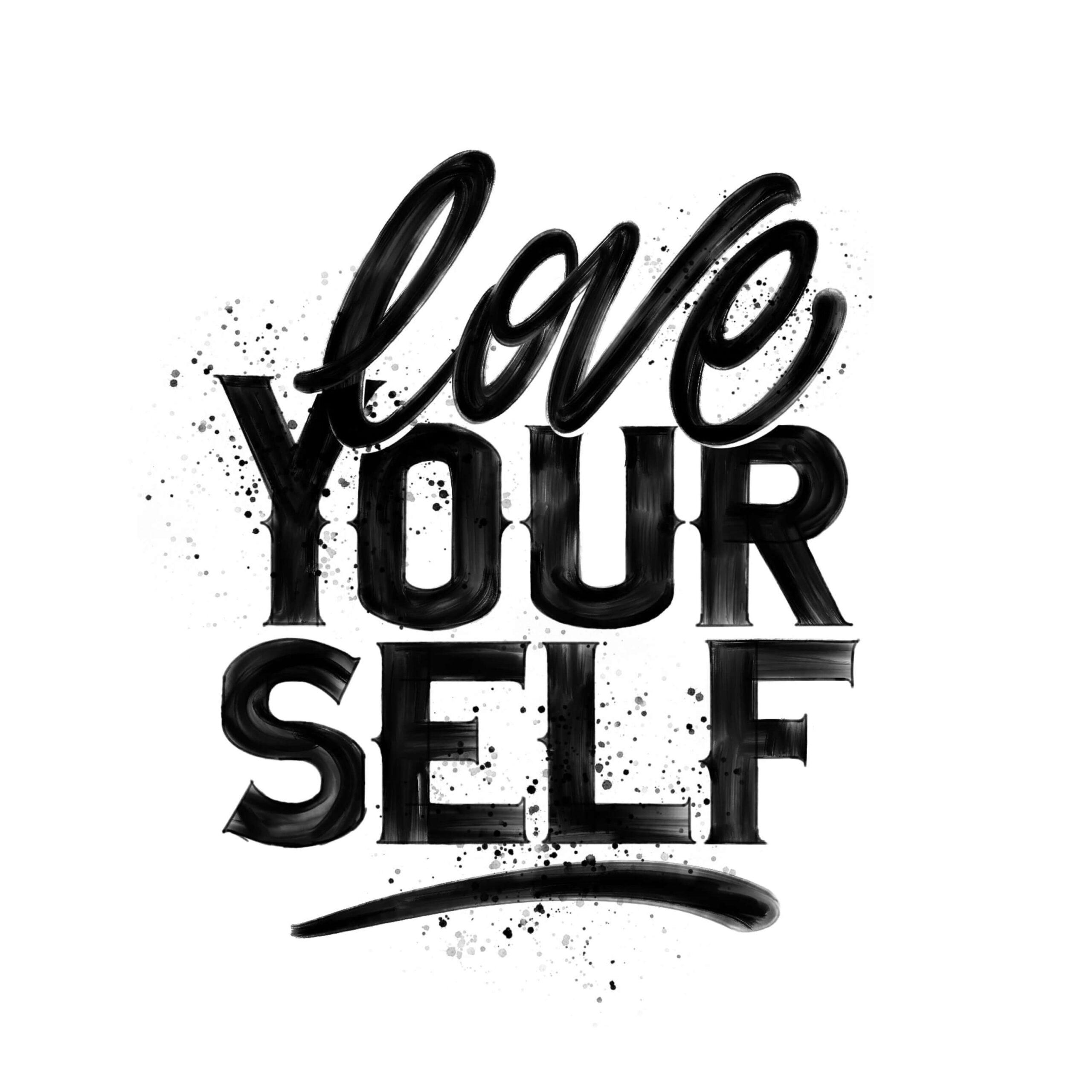 Love Your Self - Mr G Designs : George Greenlees