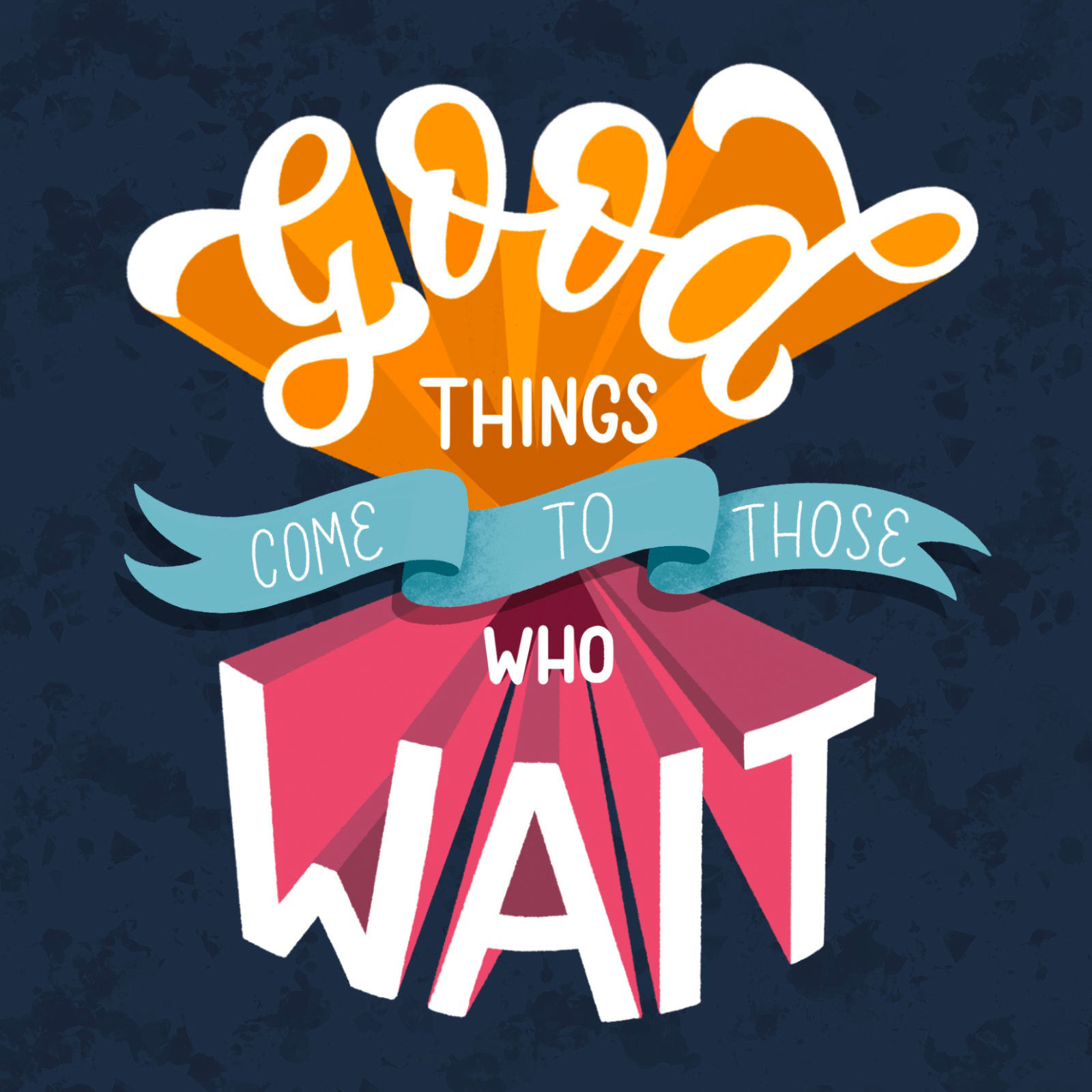 Good Things Come To Those Who Wait - Laura Drew