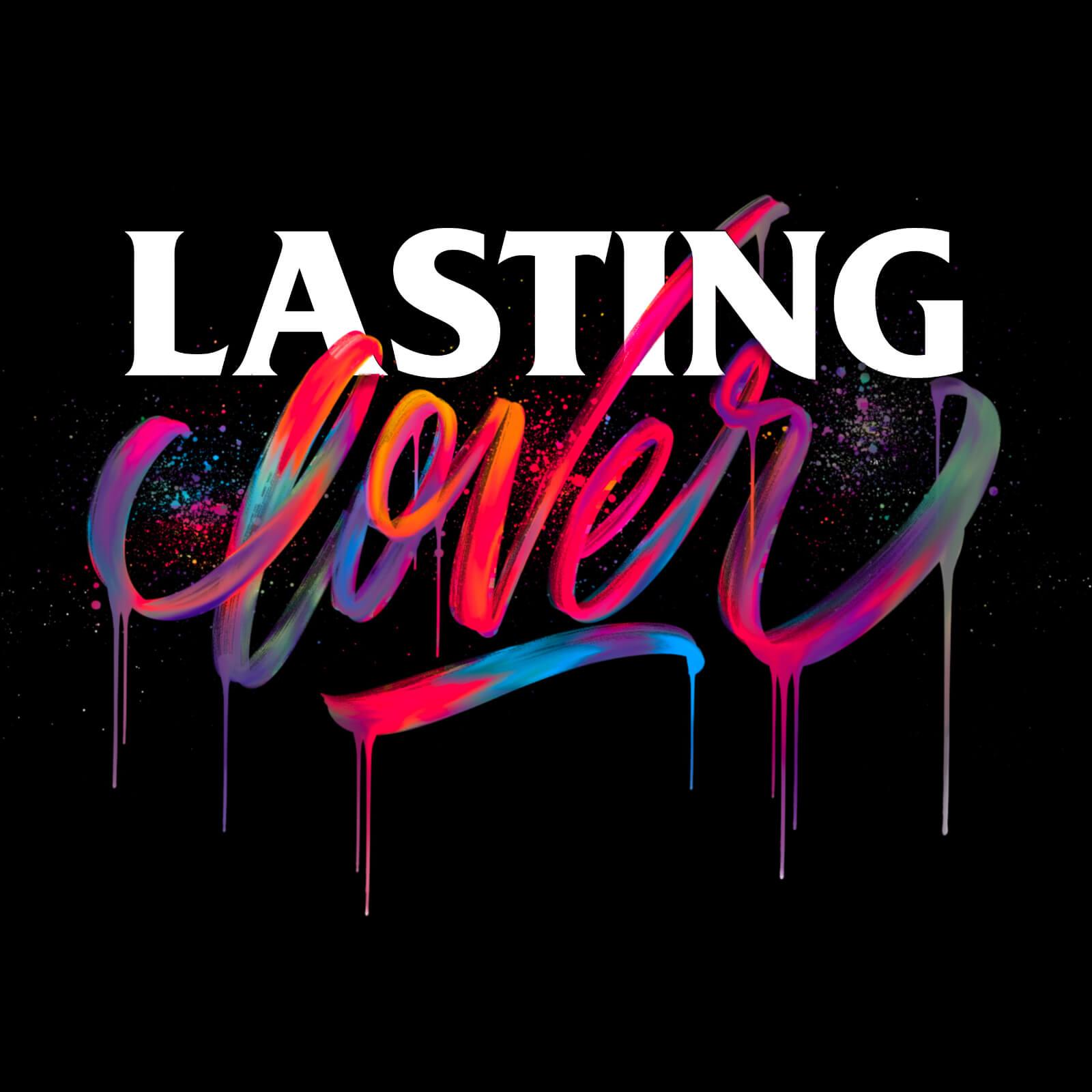 Lasting Lover - Mister G Designs