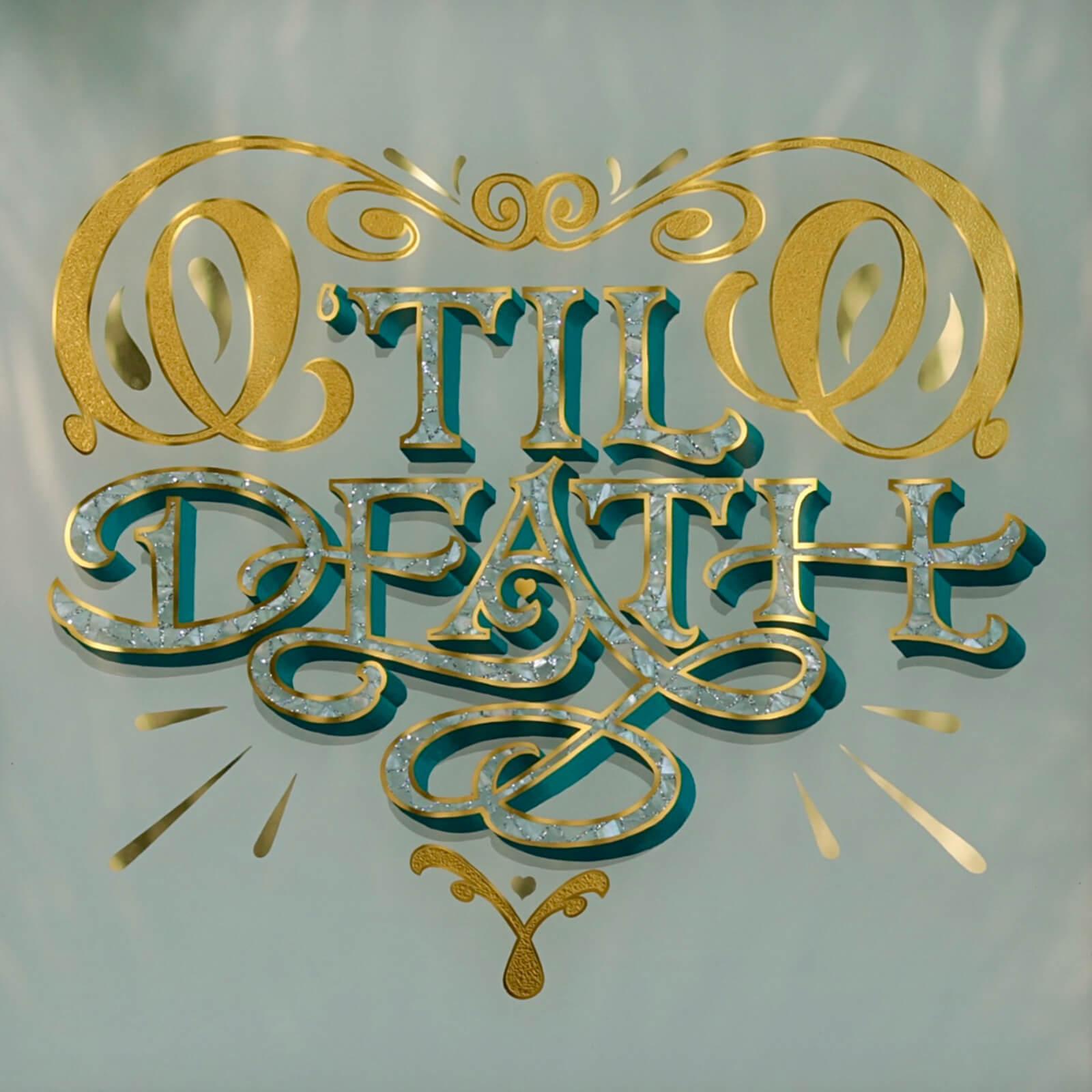 'Til Death - Mostly Letters