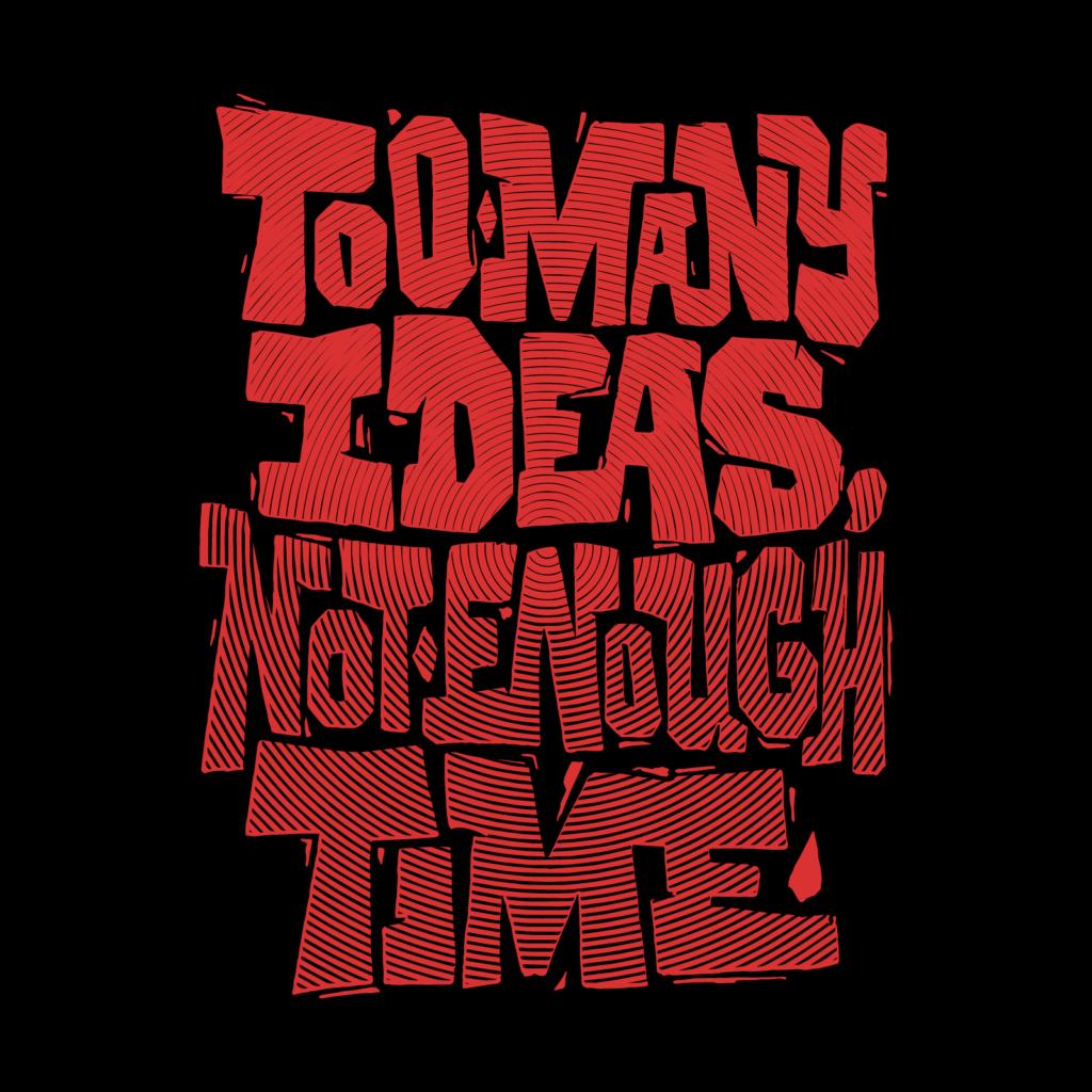 Too Many Ideas - Mat21
