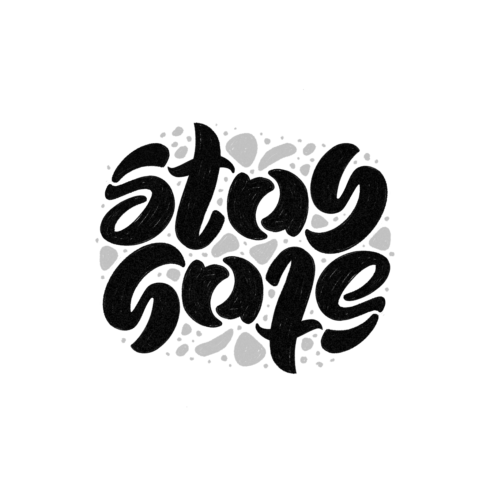 Stay Safe - Ambigram - Lavinia Valentina