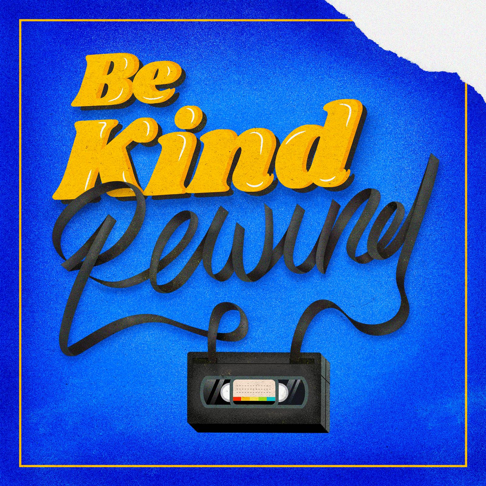 Be kind, Rewind - Diego Vilela
