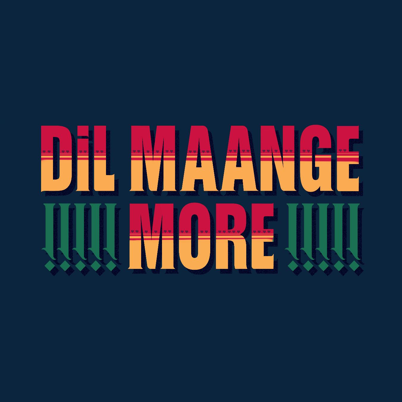 Dil Maange More - Daksh kumar