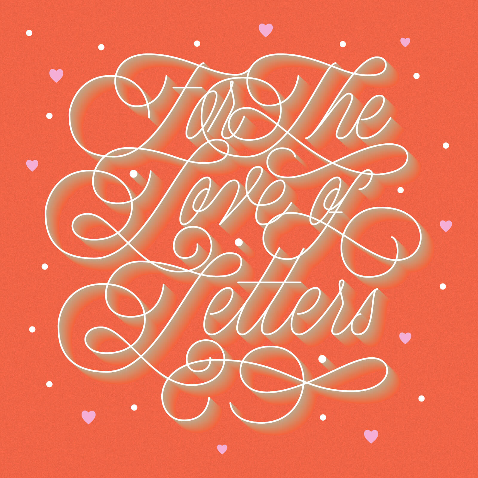 For the Love of Letters - Alanna Flowers
