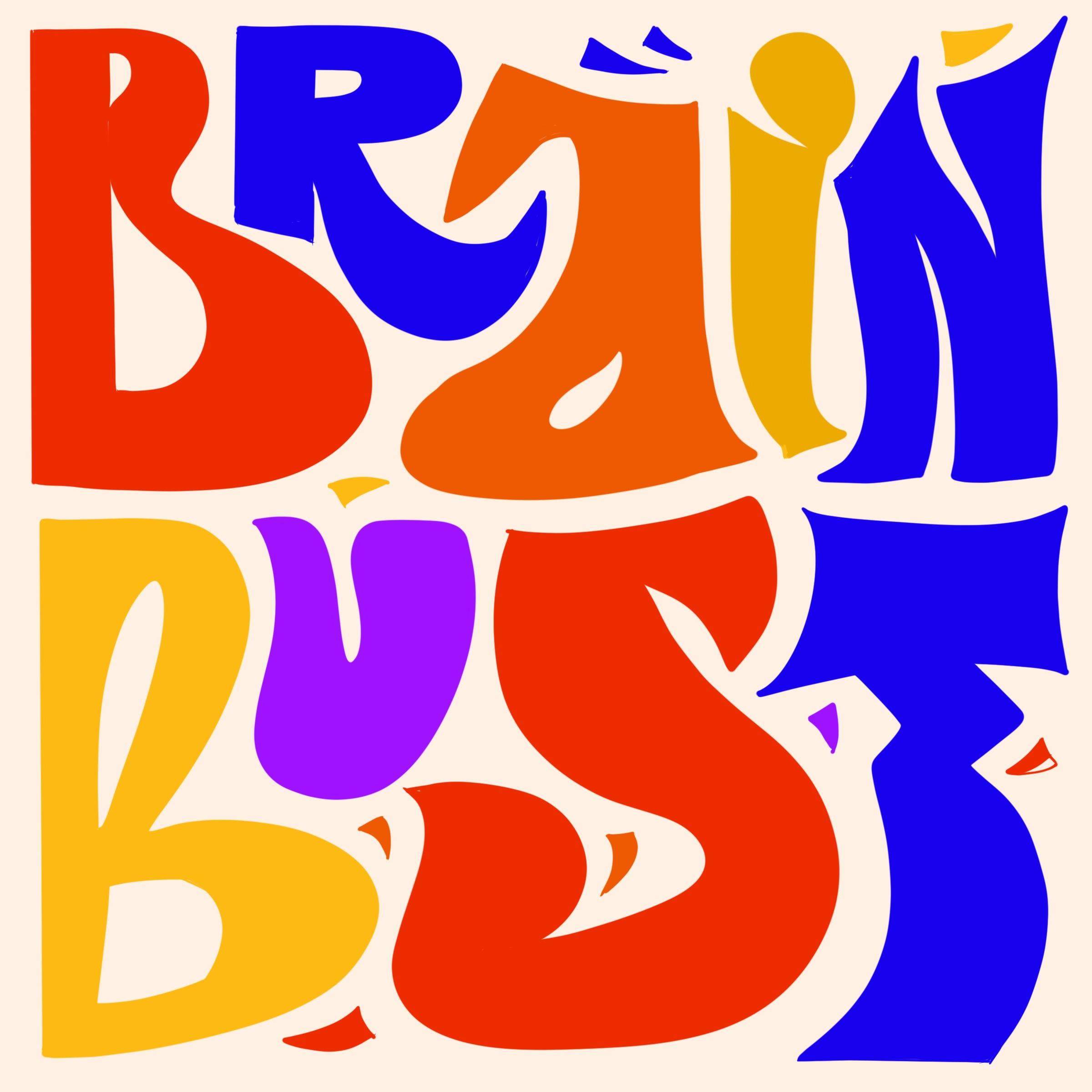 Brain Bust - Lajja Marjadi