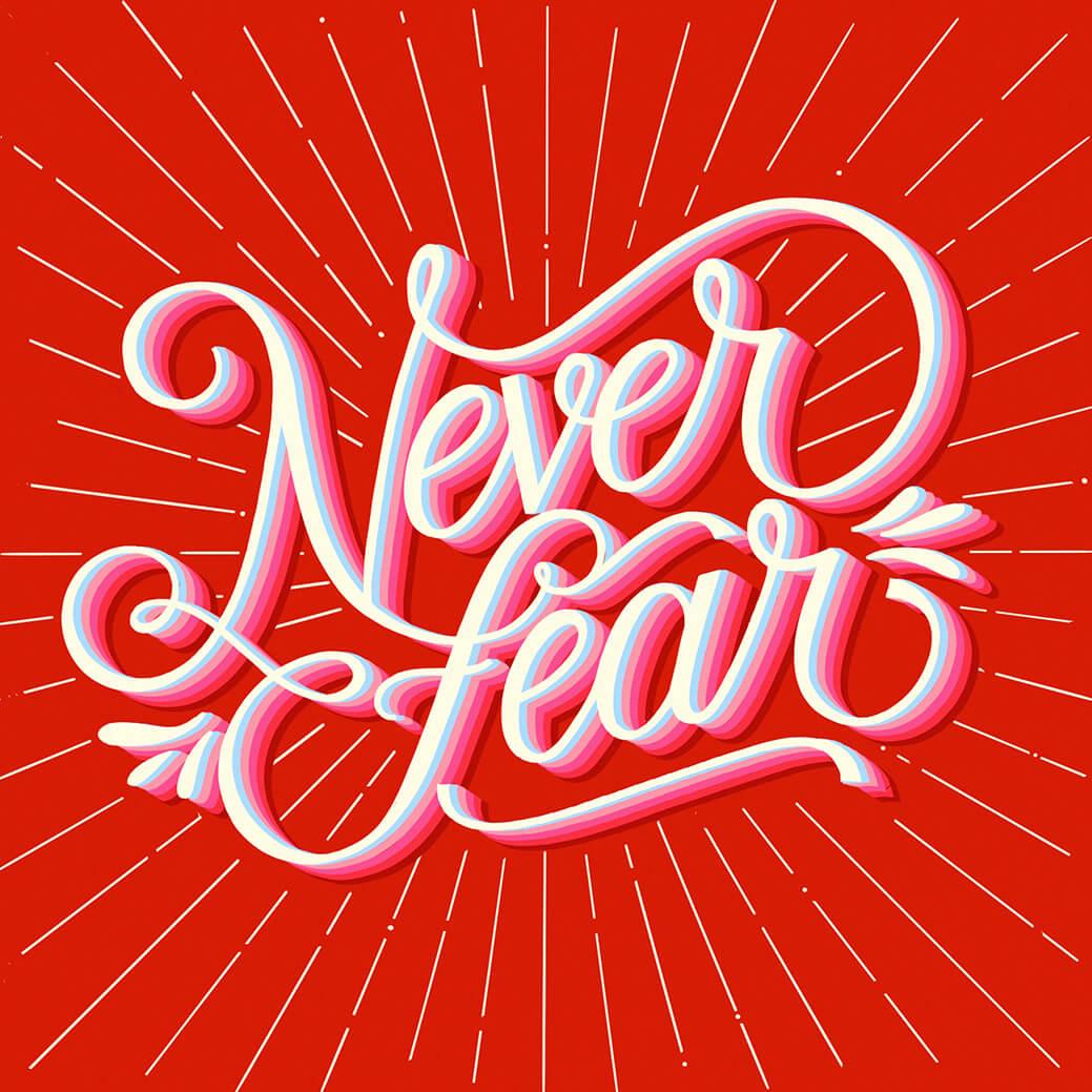 Never Fear - Kanika Sethi